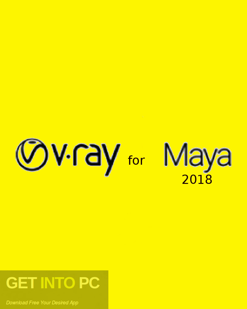 V-Ray for Maya 2018 x64 Free Download-GetintoPC.com