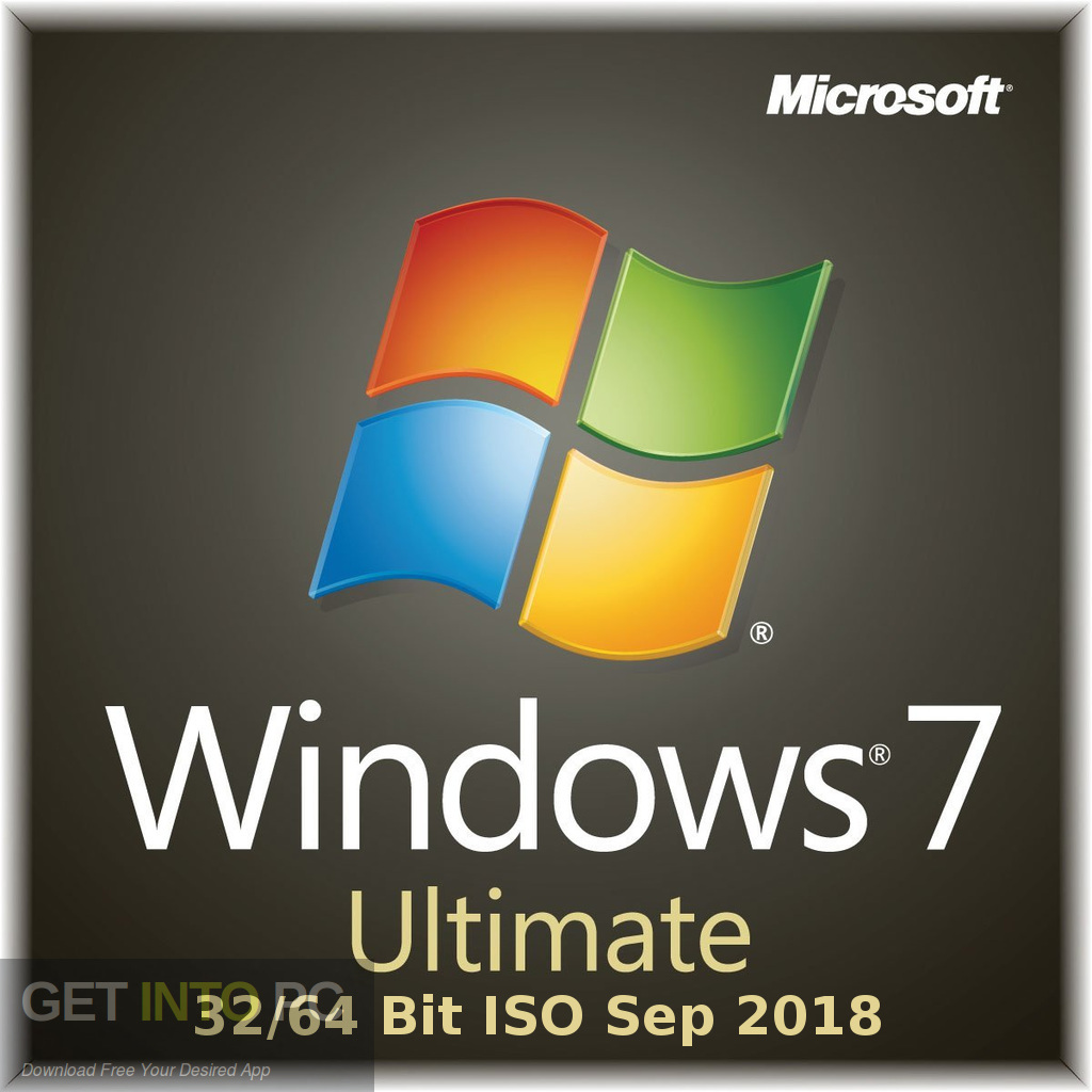 Windows 7 Ultimate 32 64 Bit ISO Sep 2018 Free Download-GetintoPC.com