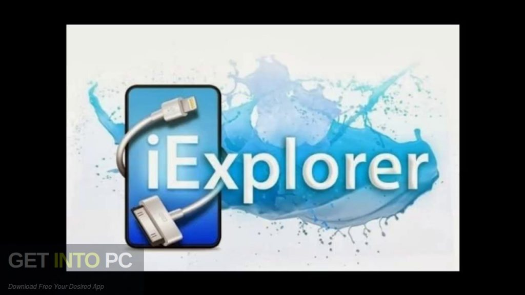 iExplorer 4.2.2 Free Download-GetintoPC.com