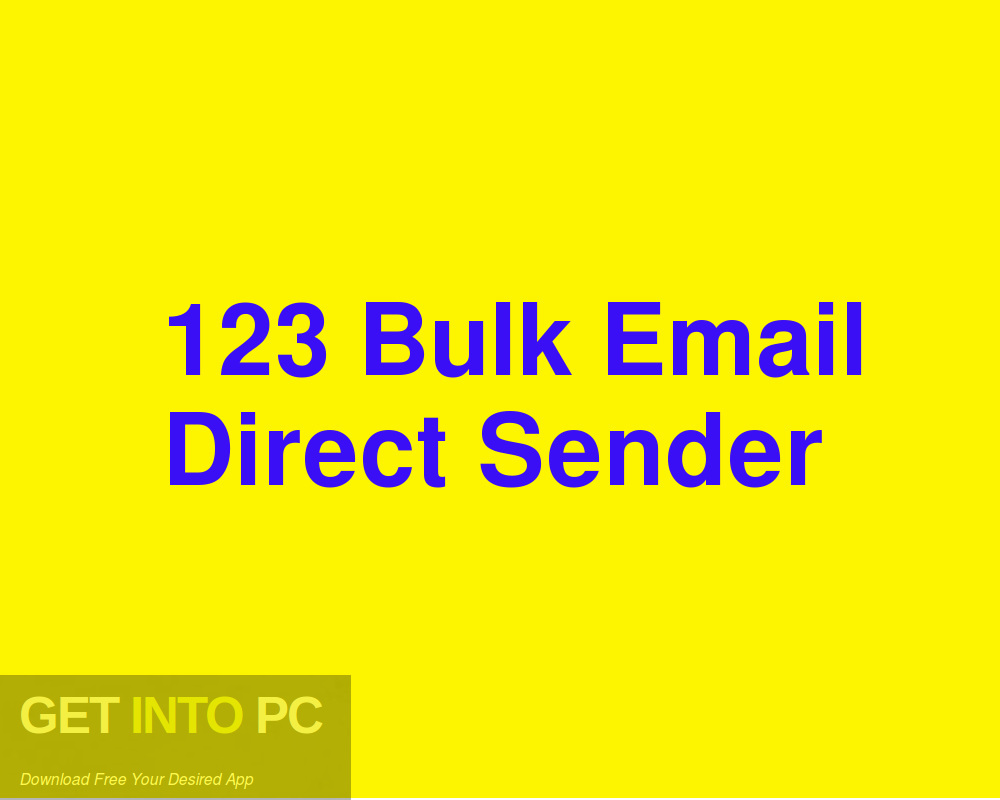 123 Bulk Email Direct Sender Free Download-GetintoPC.com