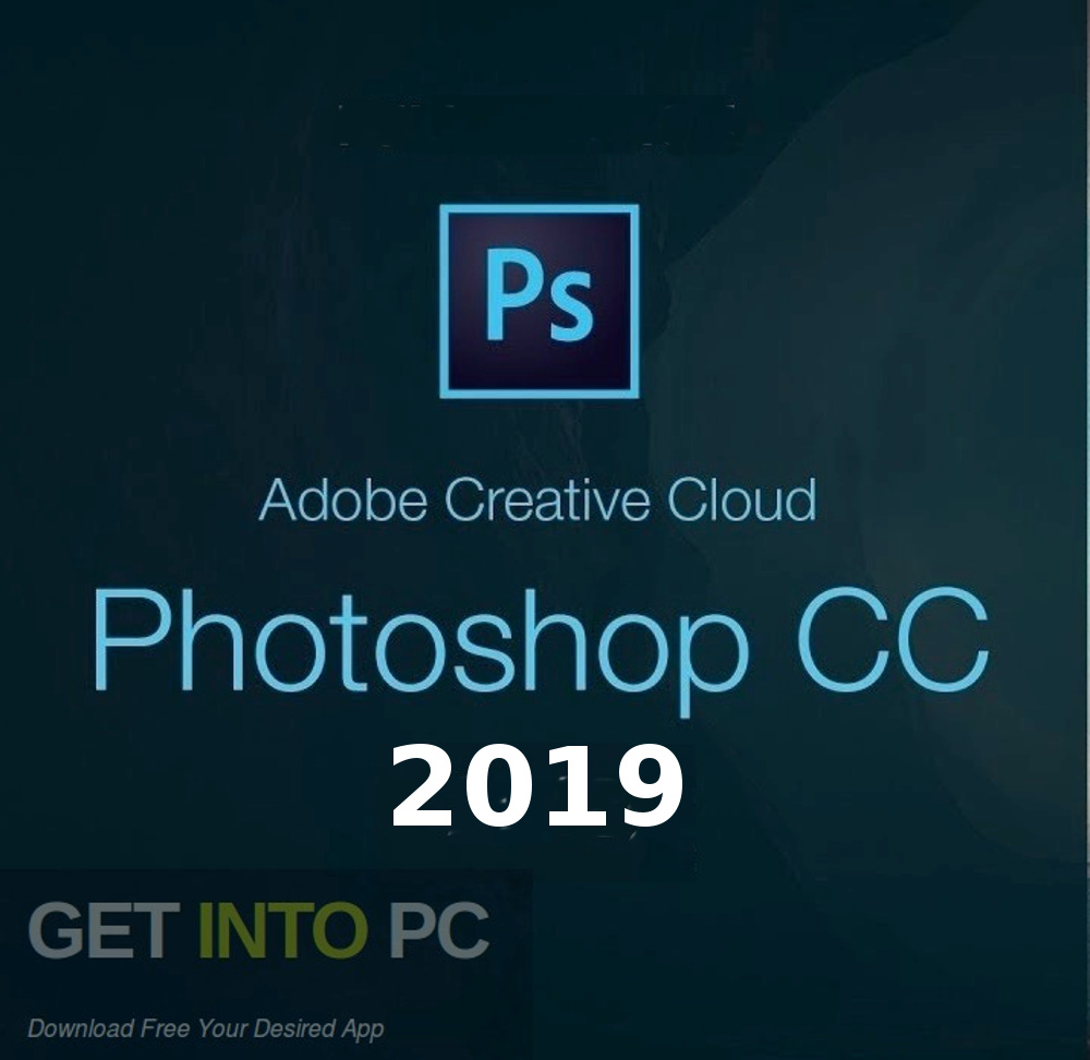 Adobe Photoshop CC 2019 Free Download-GetintoPC.com