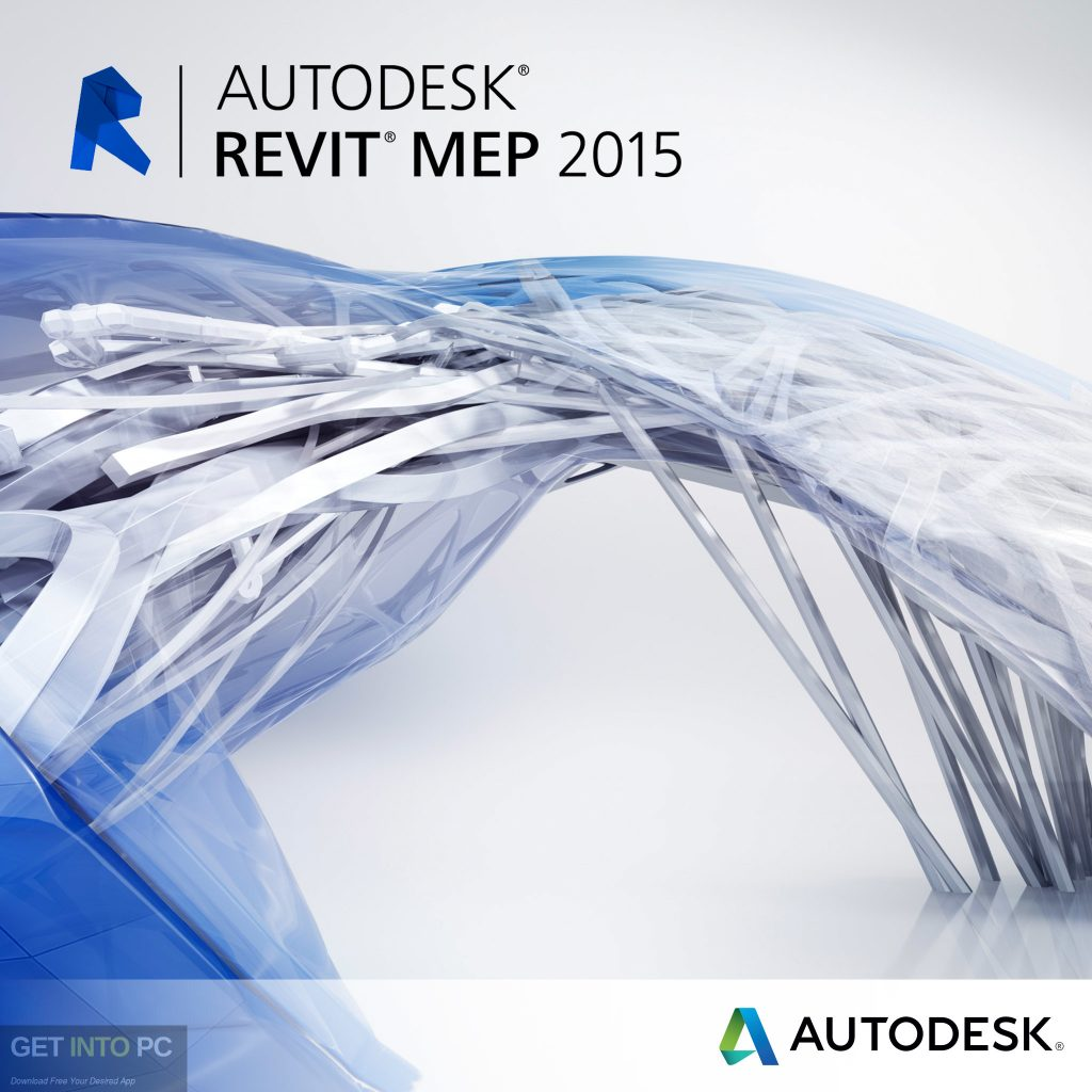 Autodesk Revit MEP 2015 Free Download-GetintoPC.com