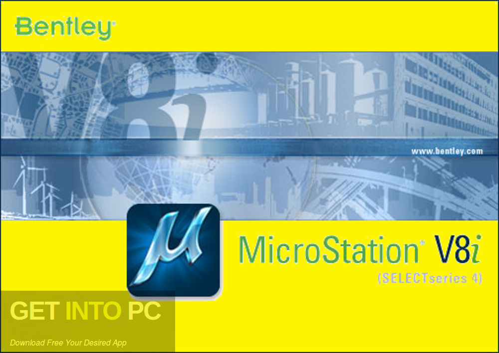 Bentley Microstation V8i Free Download-GetintoPC.com