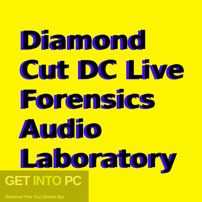 Diamond Cut DC Live Forensics Audio Laboratory Free Download-GetintoPC.com