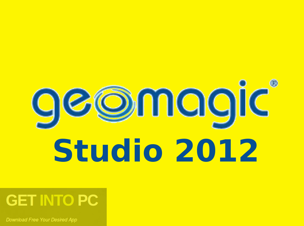 Geomagic Studio 2012 Free Download-GetintoPC.com