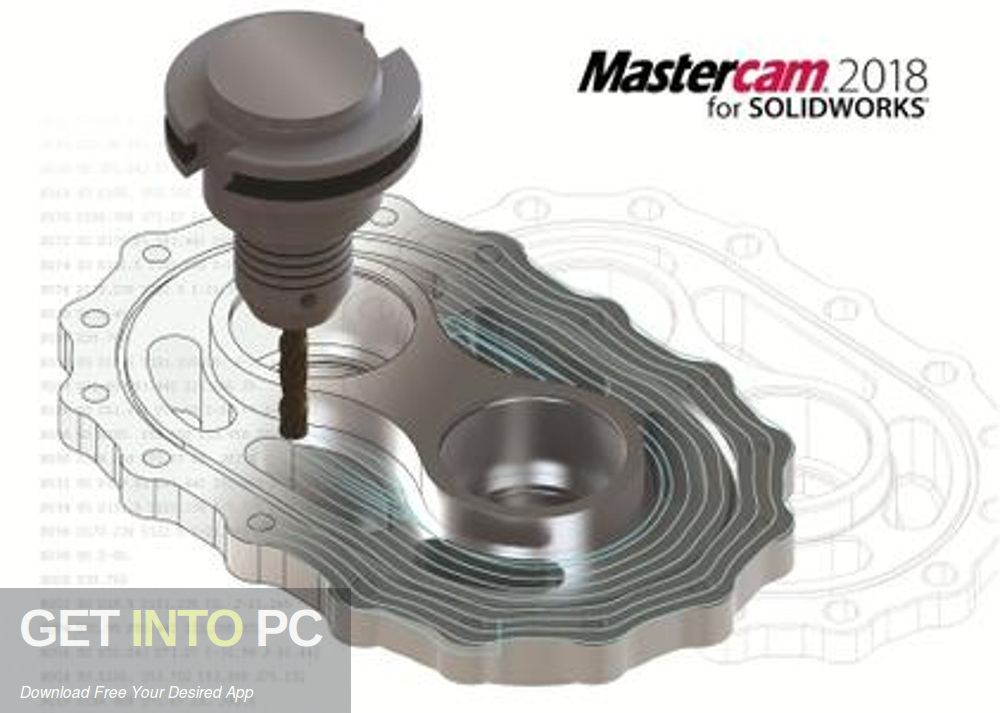 Mastercam 2018 for SolidWorks 2010-2018 Free Download-GetintoPC.com