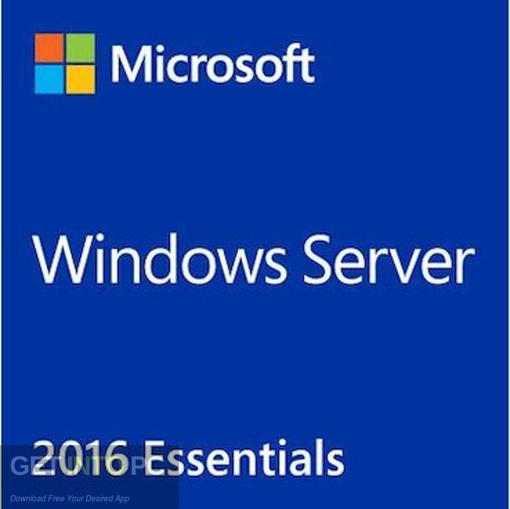 Microsoft Windows Server Essential 2016 Free Download-GetintoPC.com