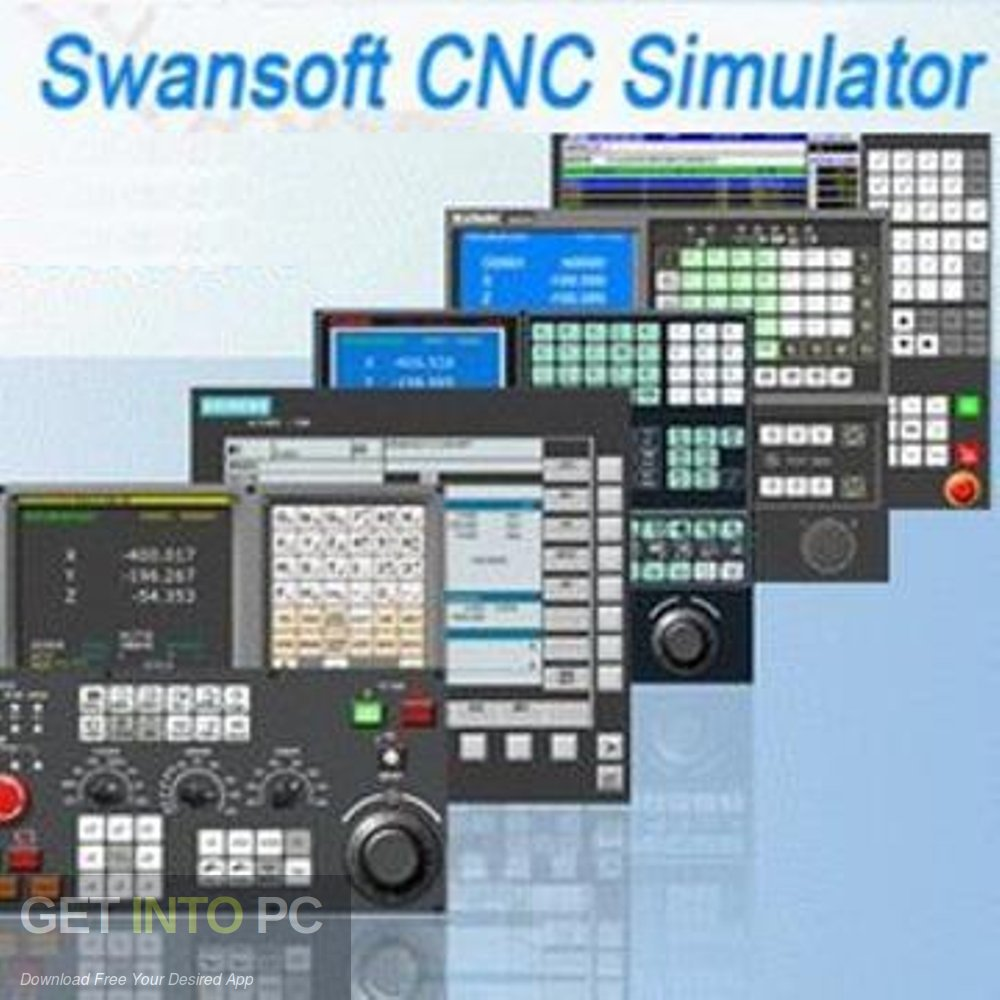 Nanjing Swansoft CNC Simulator Free Download-GetintoPC.com