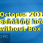Octopus 2018 Samsung Tool without Box Free Download-GetintoPC.com