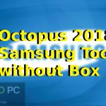 Download Octopus 2018 Samsung Tool without Box