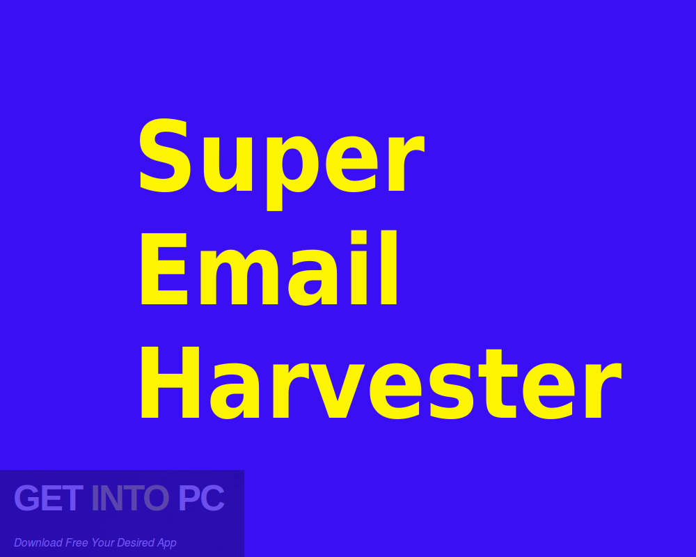 Super Email Harvester Free Download-GetintoPC.com