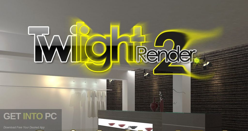 Twilight Render for Google SketchUp v1.1.2 Free Download-GetintoPC.com