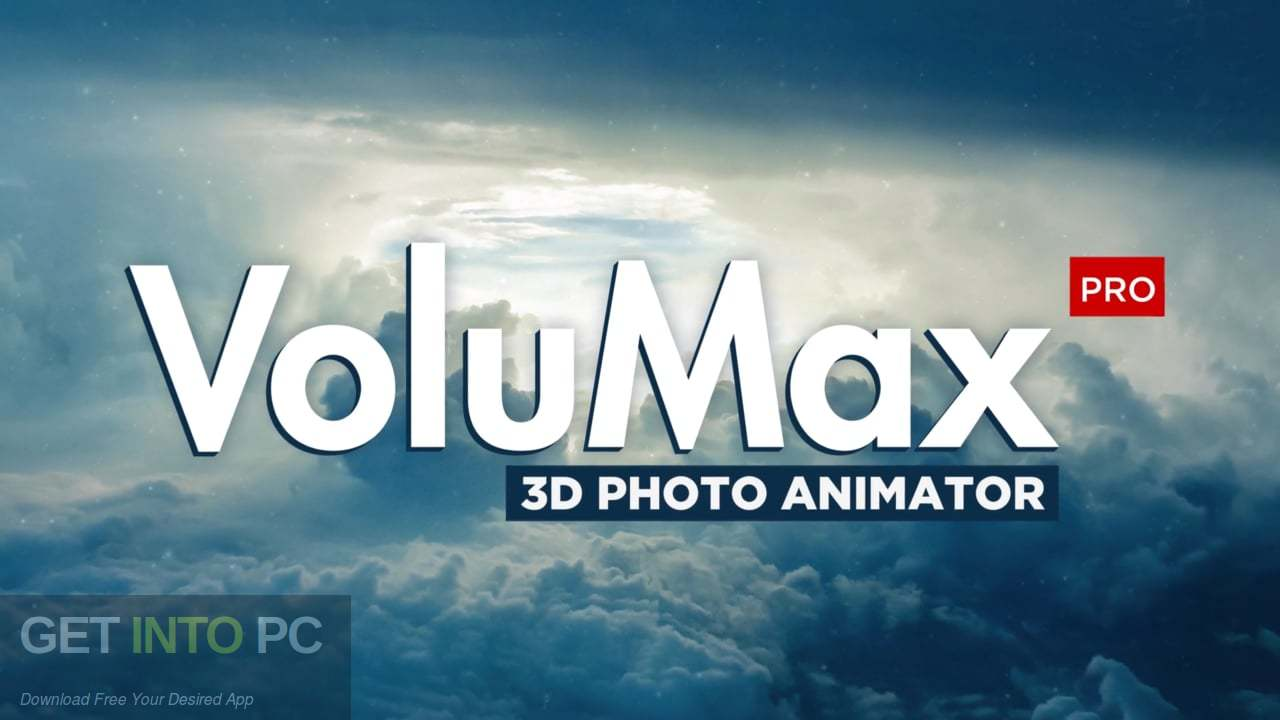 VideoHive VoluMax 3D Photo Animator Free Download-GetintoPC.com