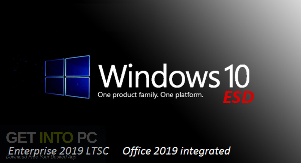 Windows 10 Enterprise 2019 LTSC with Office 2019 Free Download-GetintoPC.com