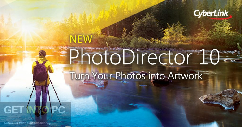 CyberLink PhotoDirector Ultra 10 Free Download-GetintoPC.com
