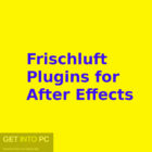 Frischluft Plugins for After Effects Free Download-GetintoPC.com