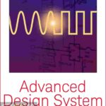 Keysight Advanced Design System (ADS) 2019 Free Download