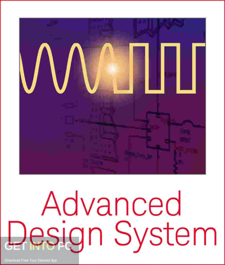 Keysight Advanced Design System (ADS) 2019 Free Download-GetintoPC.com