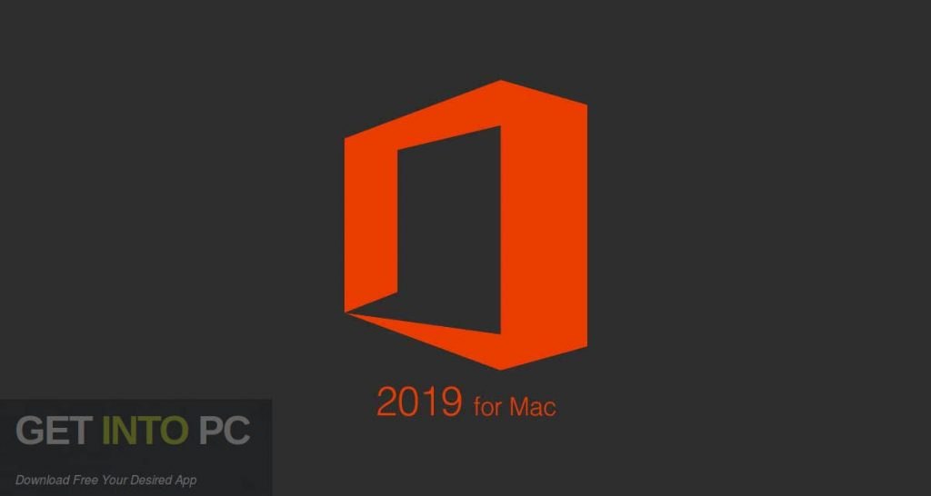 Microsoft Office 2019 for Mac Free Download-GetintoPC.com