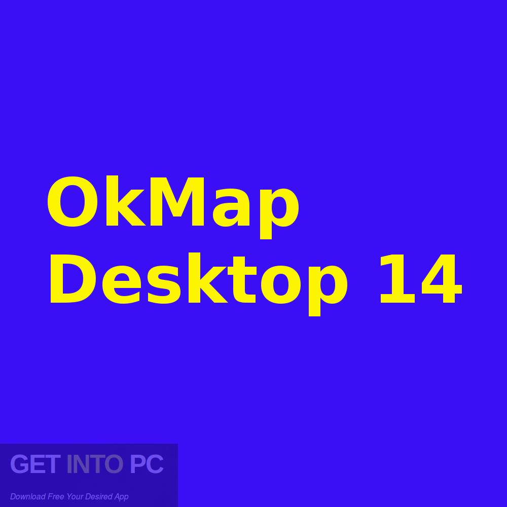 OkMap Desktop 14 Free Download-GetintoPC.com