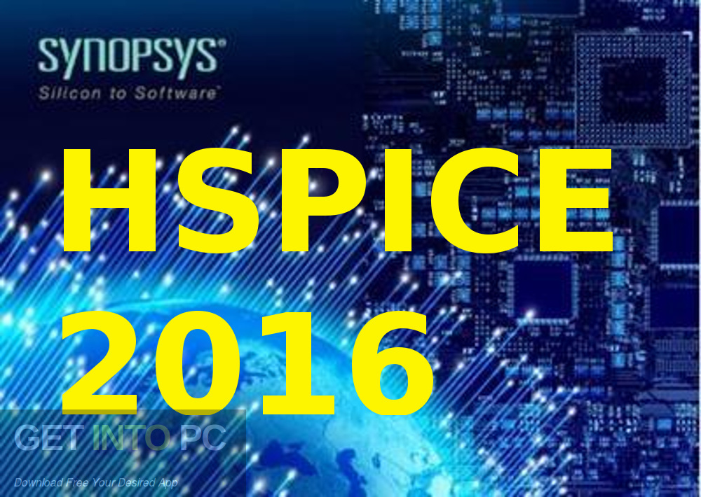 Synopsys HSPICE 2016 Free Download-GetintoPC.com
