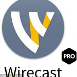 Wirecast Pro 2019 Free Download