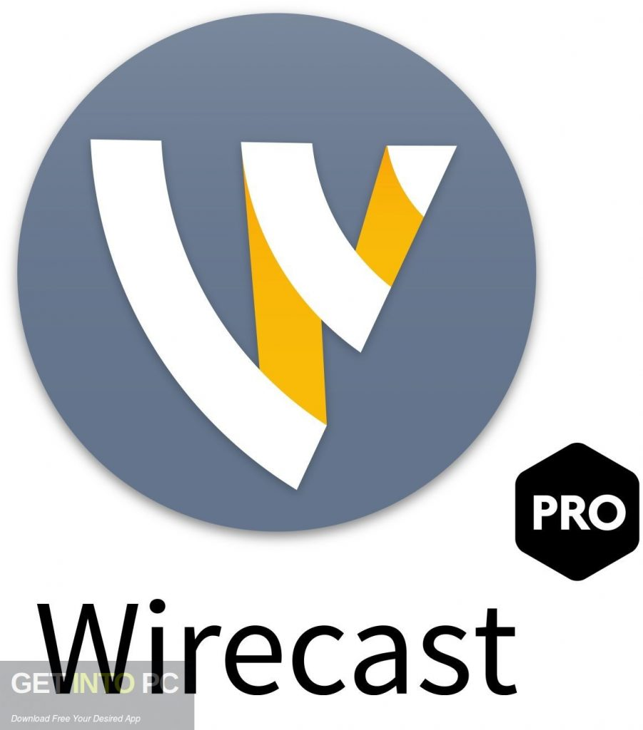 Wirecast Pro 11 Free Download-GetintoPC.com