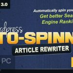 Wordpress Auto Spinner Articles Rewriter Free Download