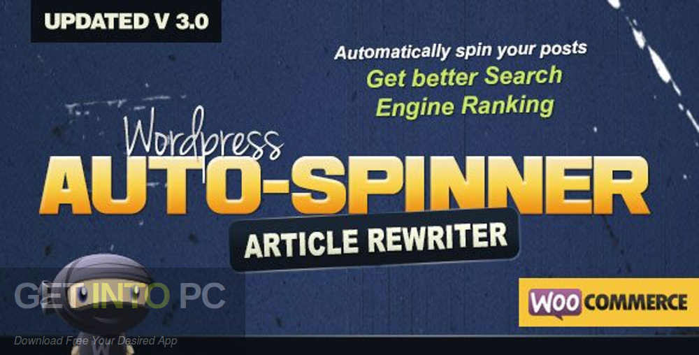 Wordpress Auto Spinner Articles Rewriter Free Download-GetintoPC.com