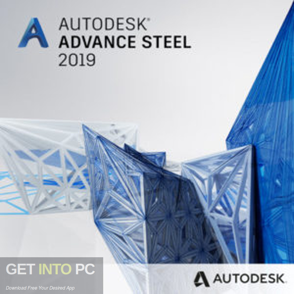 Autodesk Advance Steel 2019 Free Download-GetintoPC.com
