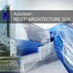 Autodesk Revit Architecture 2016 x64 Free Download