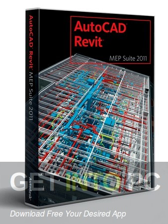 Autodesk Revit MEP 2011 Free Download-GetintoPC.com