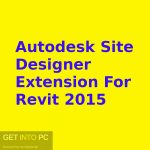 Download Autodesk Site Designer Extension For Revit 2015