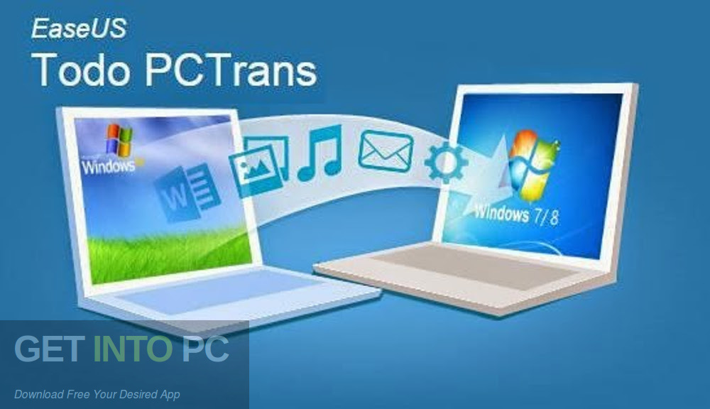 EaseUS PCTrans Free Download-GetintoPC.com