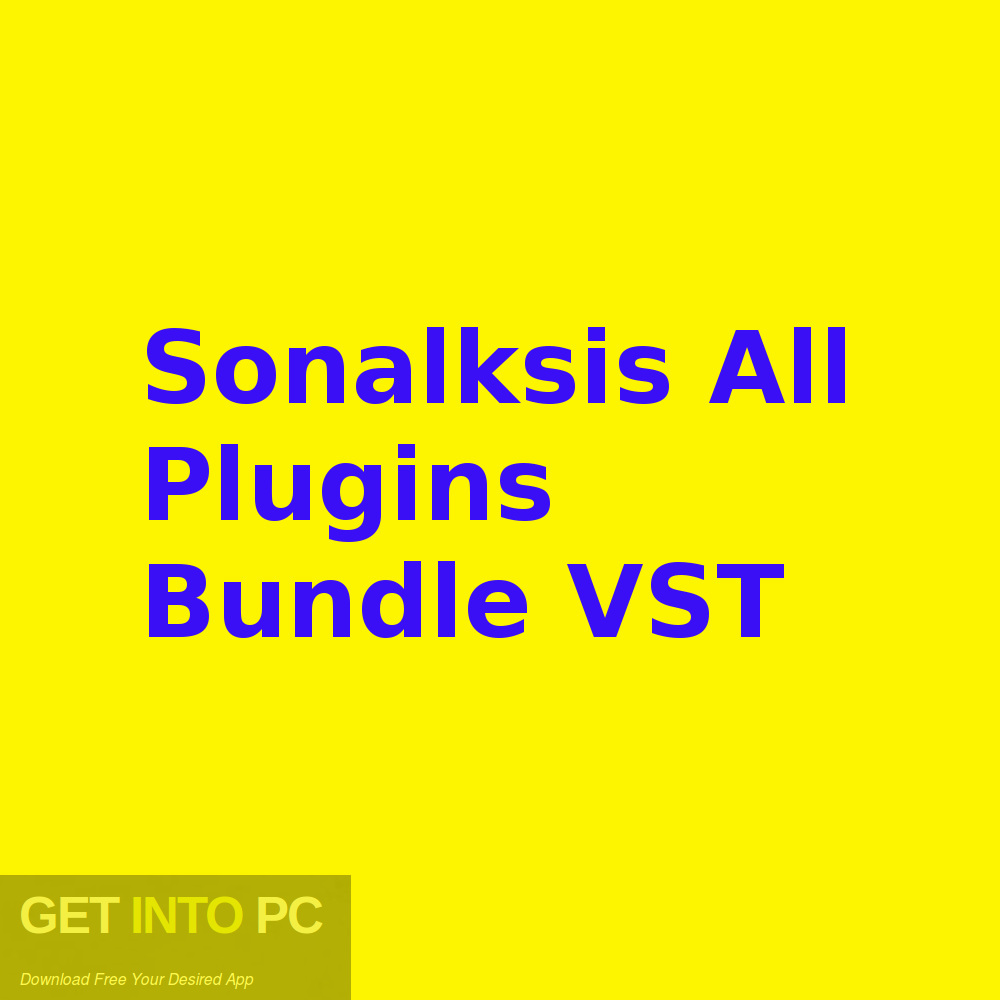 Sonalksis All Plugins Bundle VST Free Download-GetintoPC.com