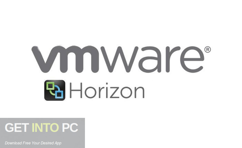 VMware Horizon Enterprise Edition + Client Free Download-GetintoPC.com