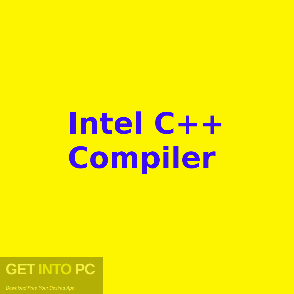 Intel C++ Compiler Free Download