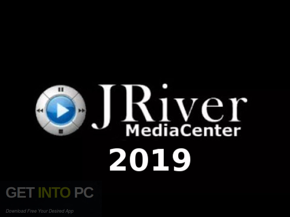 JRiver Media Center 2019 Free Download-GetintoPC.com