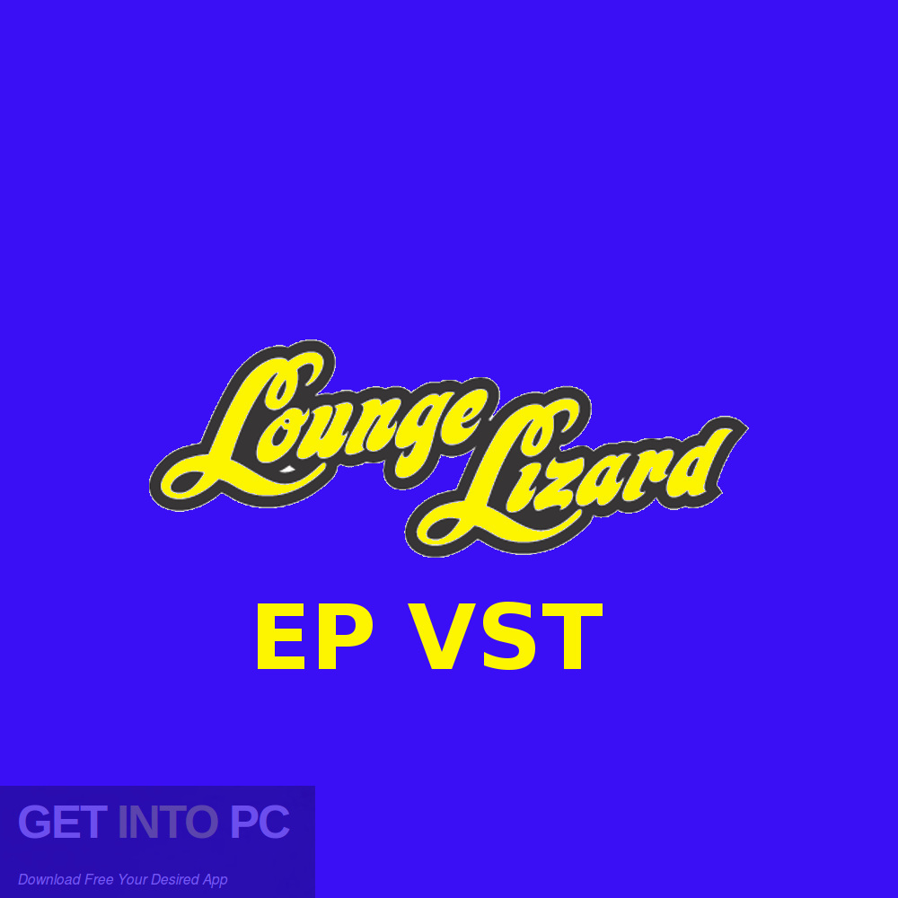 Lounge Lizard EP VST Free Download