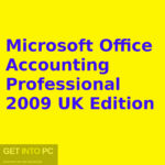 Microsoft Office Accounting Professional 2009 UK Edition Free Download