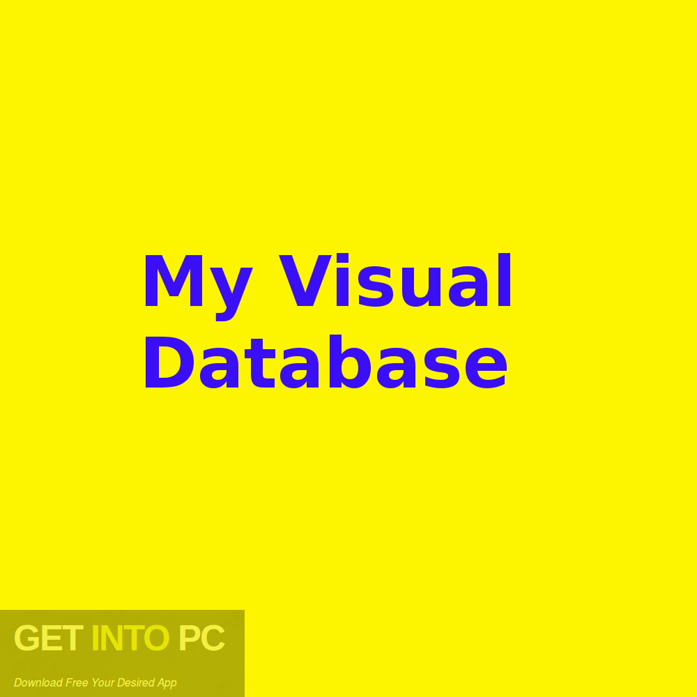 My Visual Database Free Download-GetintoPC.com