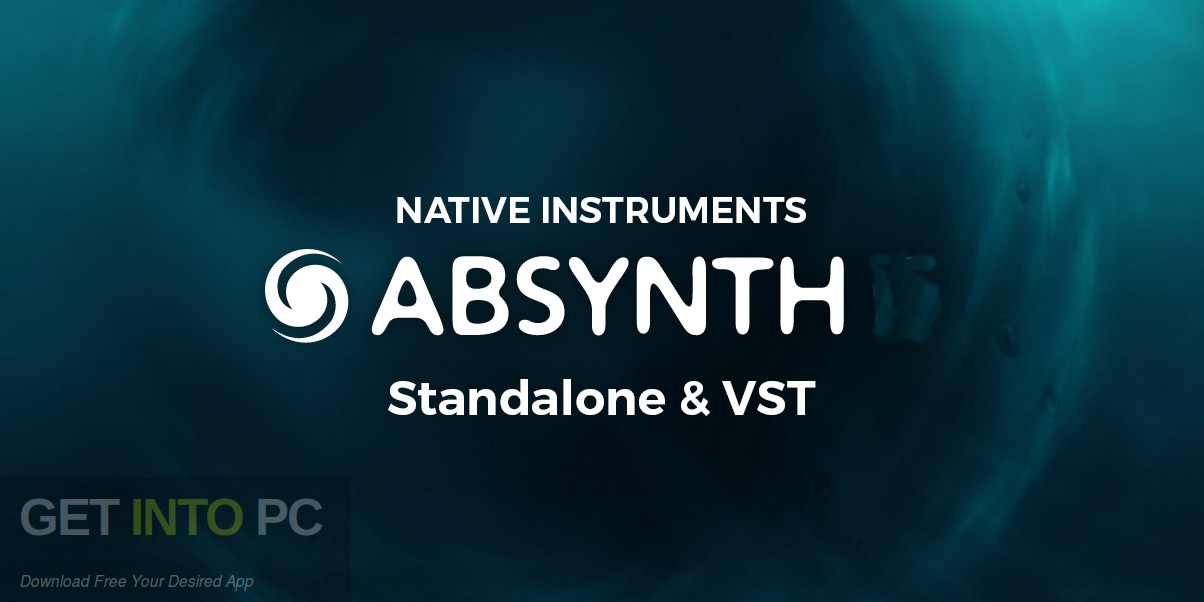 Native Instruments Absynth VSTi Free Download-GetintoPC.com