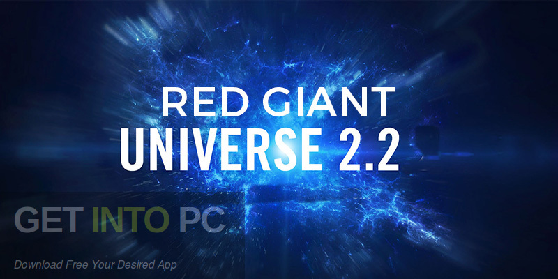Red Giant Universe 2.2 Plugins Pack Free Download-GetintoPC.com