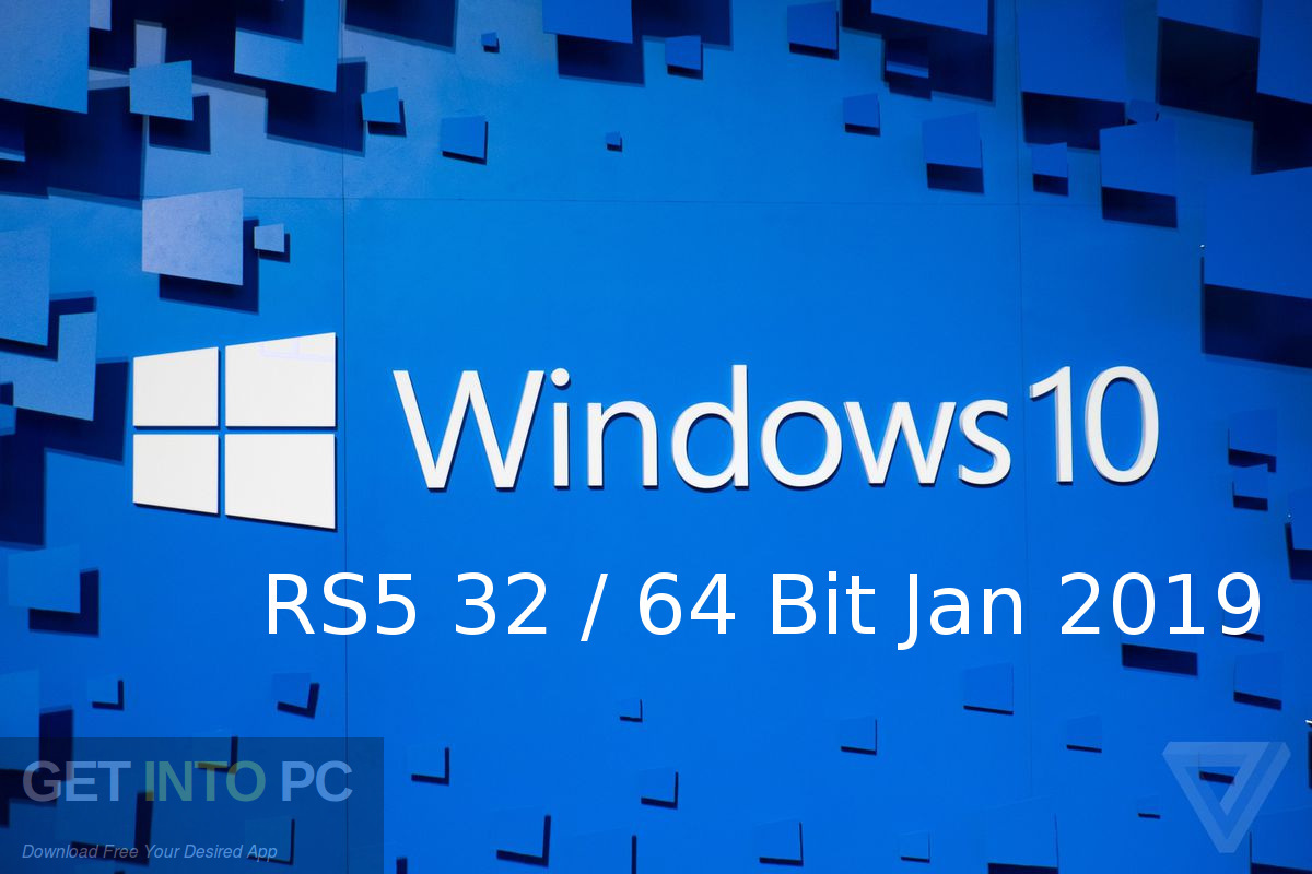 Windows 10 RS5 32 64 Bit Jan 2019 Free Download-GetintoPC.com