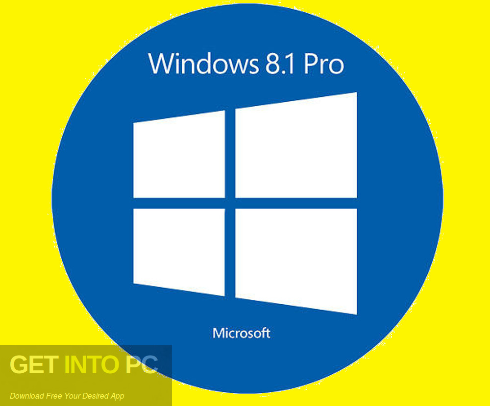 Windows 8.1 Pro 32 64 Bit Jan 2019 Free Download-GetintoPC.com