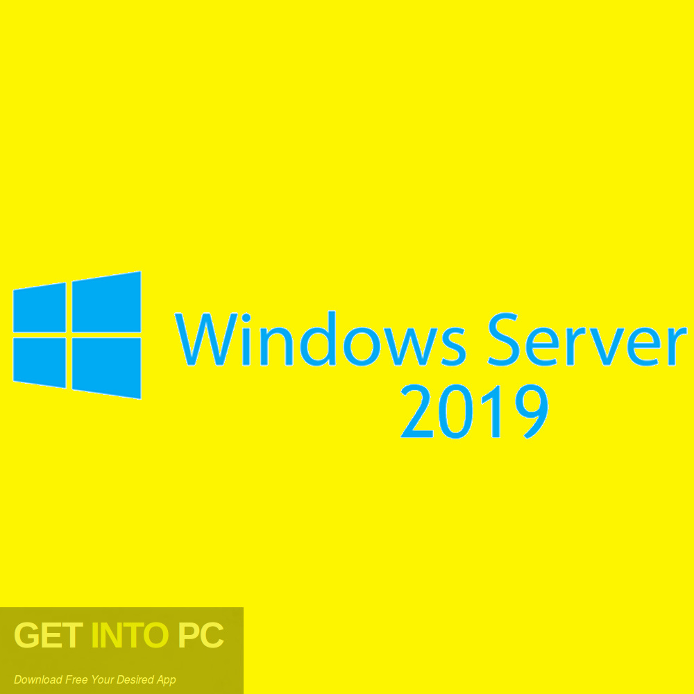 Windows Server 2019 Jan 2019 Edition Free Download-GetintoPC.com