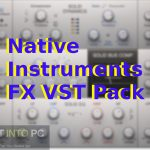 Native Instruments FX VST Pack Free Download