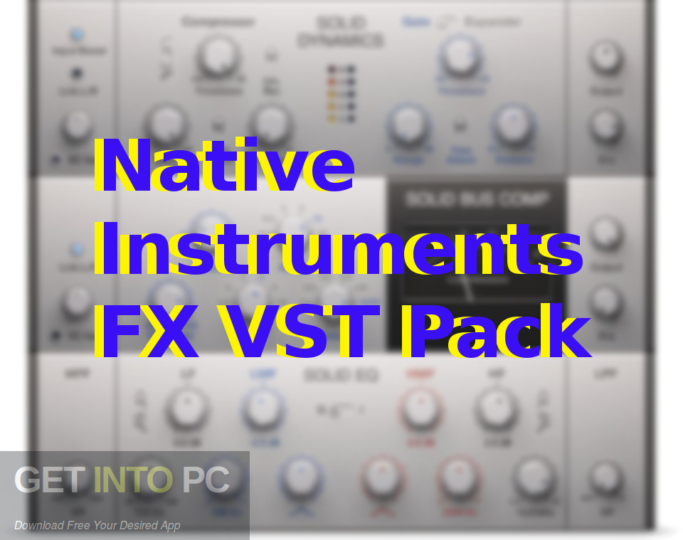 Native Instruments FX VST Pack Free Download-GetintoPC.com