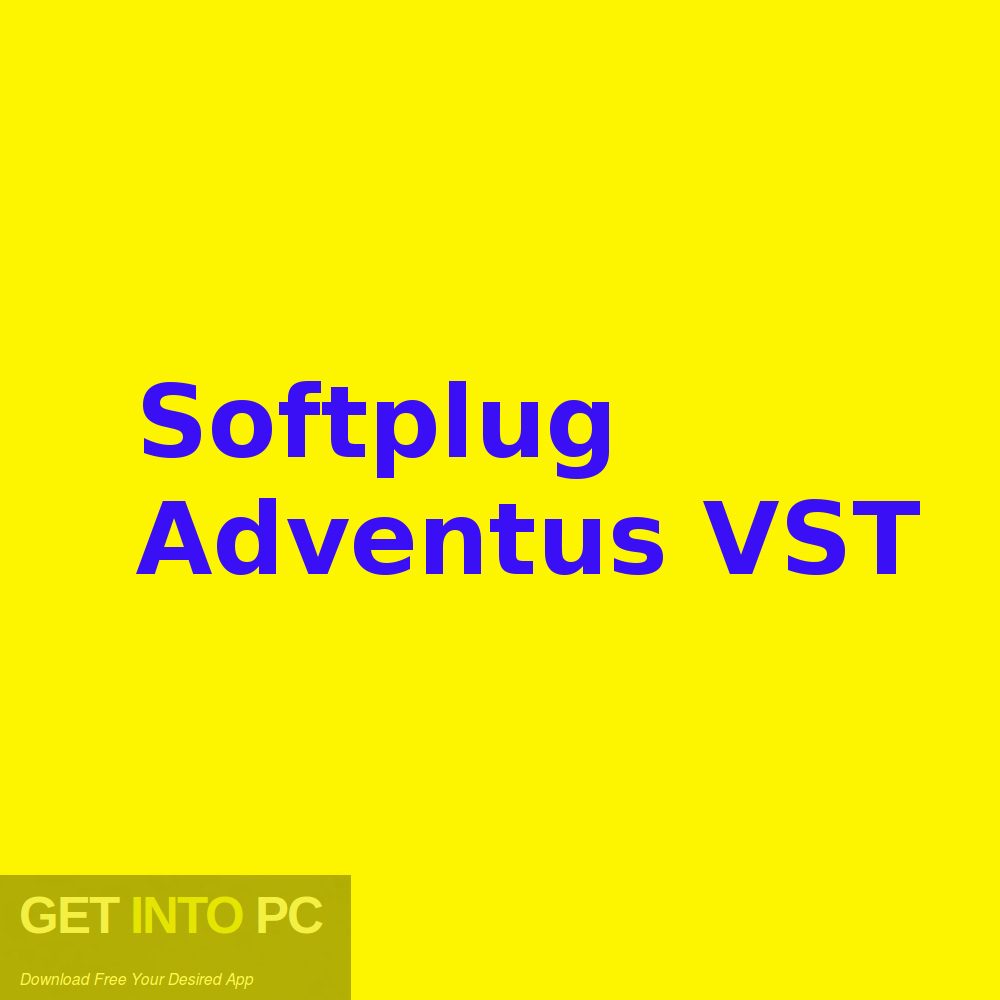 Softplug Adventus VST Free Download-GetintoPC.com