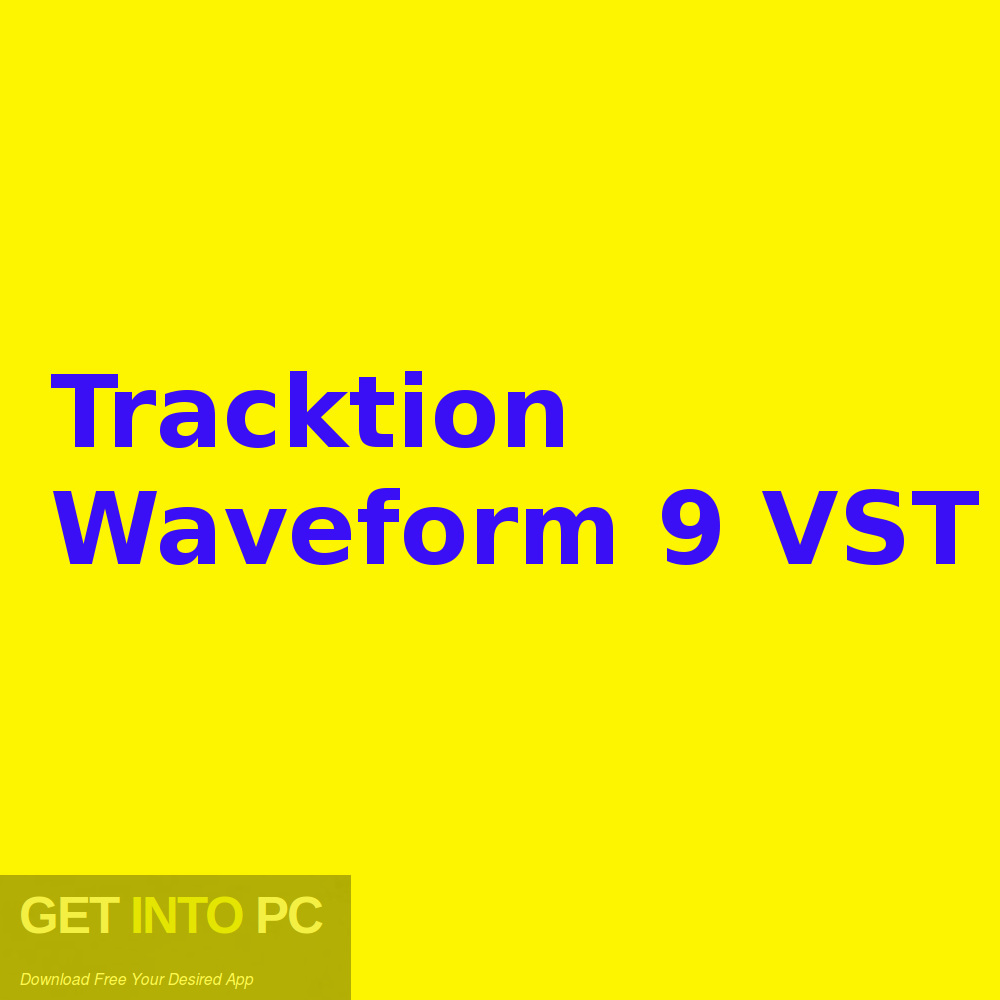 Tracktion Waveform 9 VST Free Download-GetintoPC.com